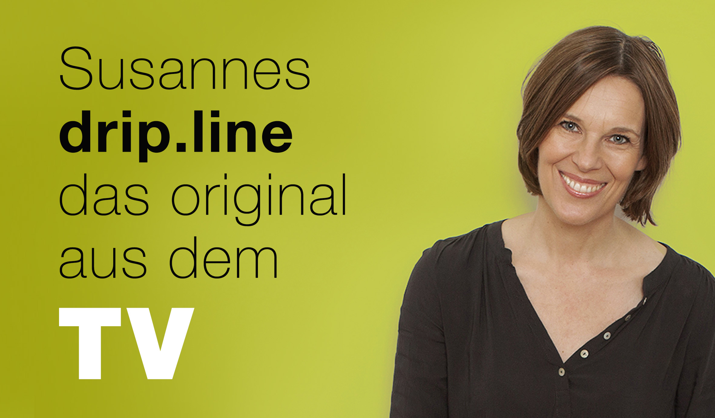 Susanne Richter und drip.line bekannt aus der Erfindershow